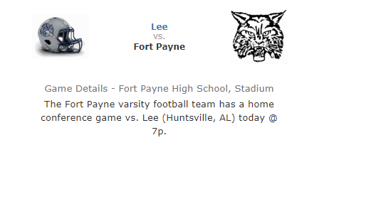 HOMECOMING FOOTBALL GAME: Fort Payne plays Lee High School