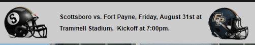 Fort Payne Plays Scottsboro at Trammell Stadium 8/31