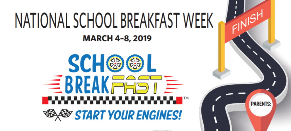 PARENTS: Read about National School Breakfast Week that will be the week of March 4-8, 2019.