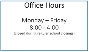 District Office Hours 8-4